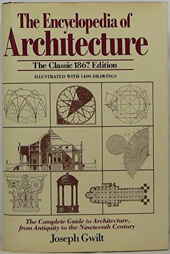 9780517379851: Encyclopedia Of Architecture: The Complete Guide to Architecture, from Antiquity to the Nineteenth Century [The Classic 1867 Edition] (Illustrated with 1400 Drawings)
