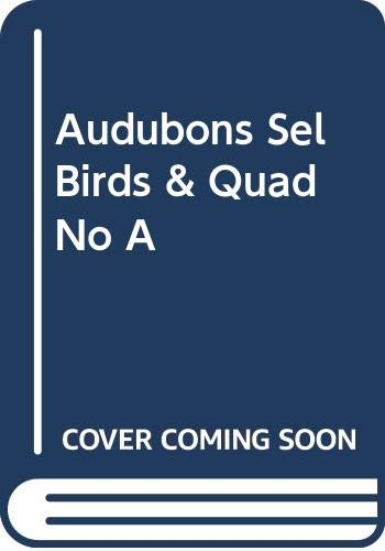 9780517379967: Selected Birds and Quadrupeds of North America