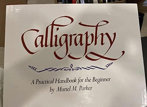 9780517381359: Calligraphy: A Practical Handbook for the Beginner