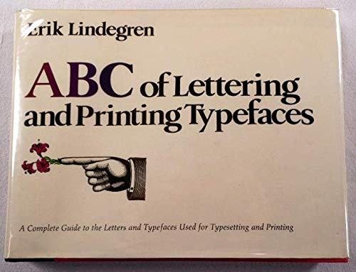 ABC of Lettering and Printing Typefaces : Erik Lindegren