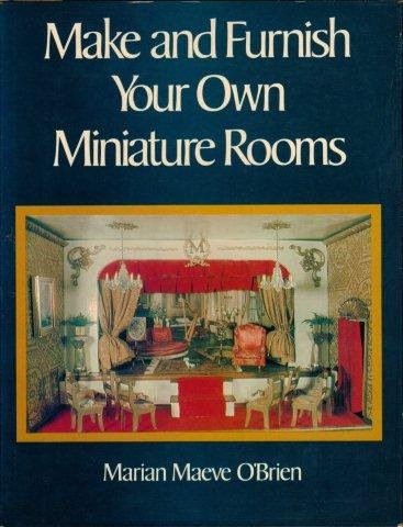9780517383353: Make & Furnish Your Own Miniature Rooms
