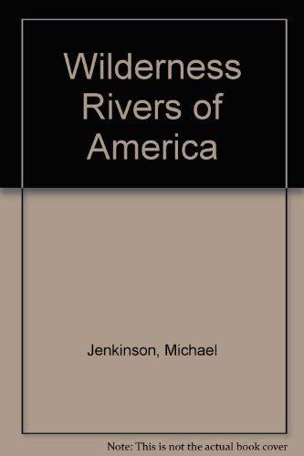 9780517383445: Wilderness Rivers of America