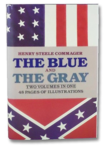 9780517383797: The Blue and the Gray: The Story of the Civil War As Told by Participants (2 Volumes in 1)