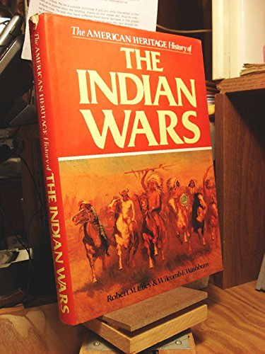 9780517385548: The American Heritage History of the Indian Wars