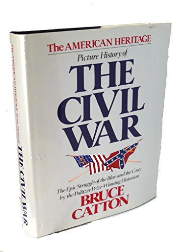 9780517385562: American Heritage Picture History of the Civil War