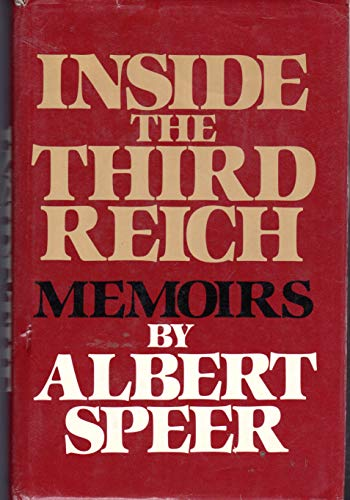 Inside the third Reich memoirs by Albert: Speer, Albert.