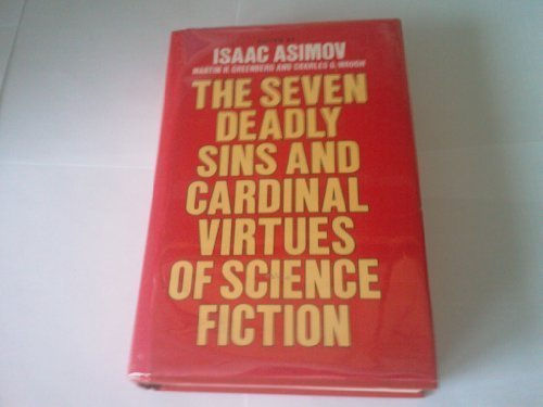 Seven Deadly Sins & Cardinal Virtues of Science Fiction: Rh Value Publishing