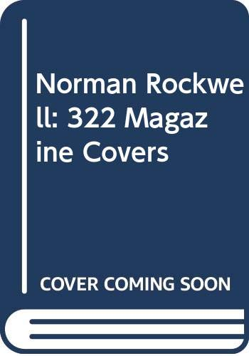 9780517387061: Norman Rockwell: 322 Magazine Covers