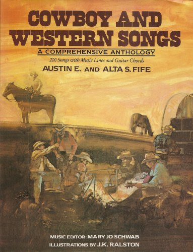 9780517387689: Title: COWBOY AND WESTERN SONGS A Comprehensive Anthology