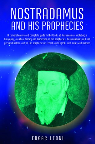 9780517388099: Nostradamus and His Prophecies