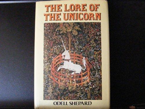 9780517388679: The Lore Of The Unicorn