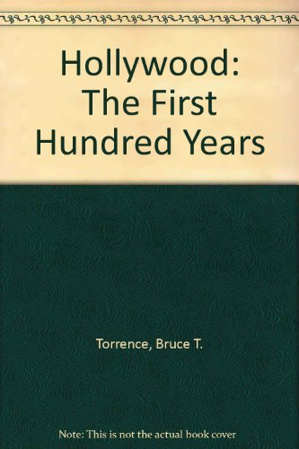 9780517389898: Hollywood: The First 100 Years