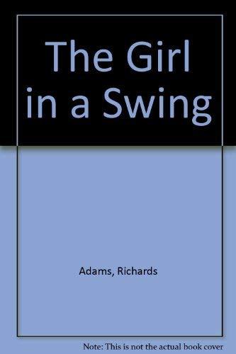 The Girl in a Swing: Adams, Richards