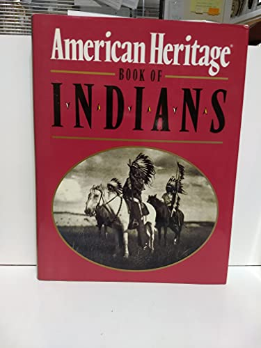 9780517391808: The American Heritage Book of Indians