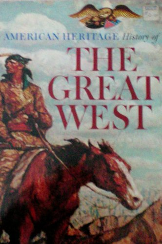 9780517391815: American Heritage History Of The West