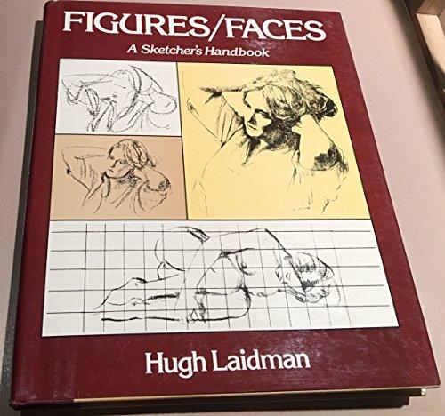 Figures And Faces A Sketchers Handbook Laidman