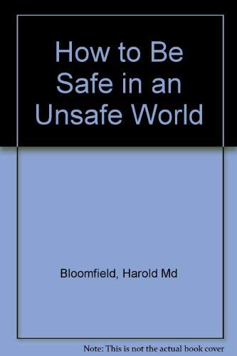 9780517397008: How to Be Safe in an Unsafe World