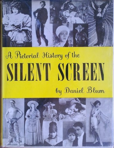 9780517400791: Pictoral History of the Silent Screen