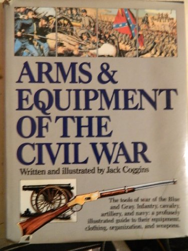 9780517402351: Arms and Equipment of the Civil War