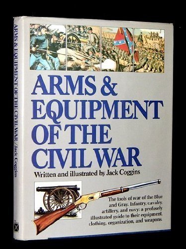 9780517402351: Arms & Equipment of the Civil War