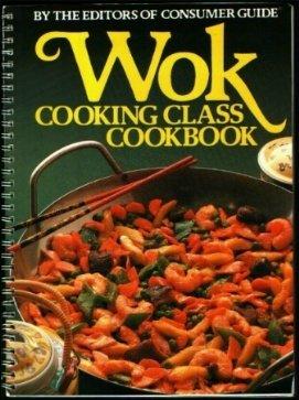 9780517402696: Wok Cooking Class Cookbook