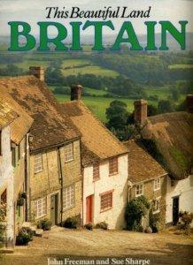 9780517402733: Britain: This Beautiful Land
