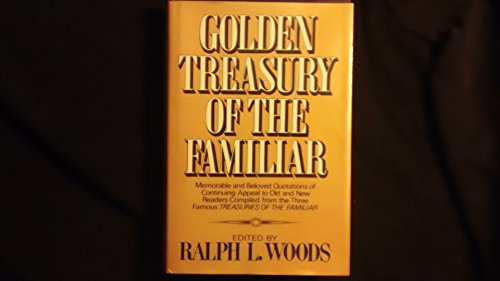 9780517402818: Title: Golden Treaury Of The Familiar