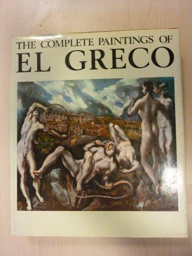 The Complete Paintings of El Greco, 1541-1614: Gudiol, Jose;Greco