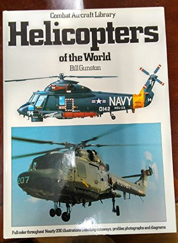 9780517405062: Helicopters of the World (Combat Aircraft Library)