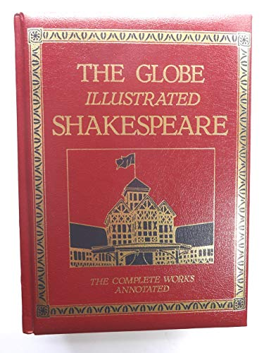 9780517407769: The Globe Illustrated Shakespeare: The Complete Works Annotated