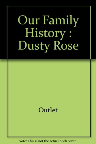 9780517408803: Our Family History: Dusty Rose