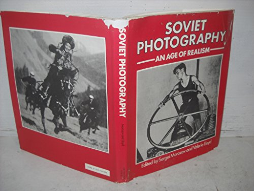 9780517408971: Soviet Photography: An Age Of Realism