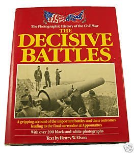 9780517411469: The Photographic History of the Civil War: The Decisive Battles