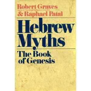 9780517413661: Hebrew Myths: The Book Of Genesis