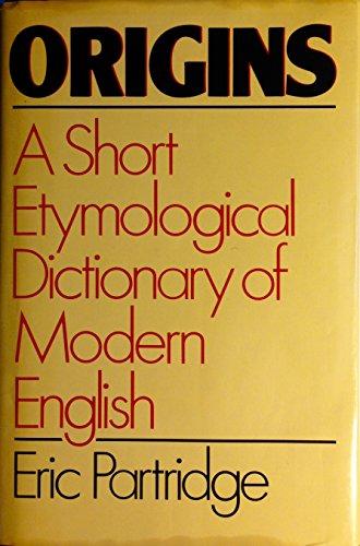9780517414255: Origins: A Short Etymological Dictionary of Modern English