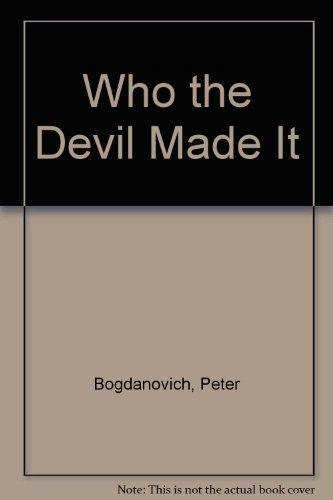 9780517414378: Who the Devil Made It