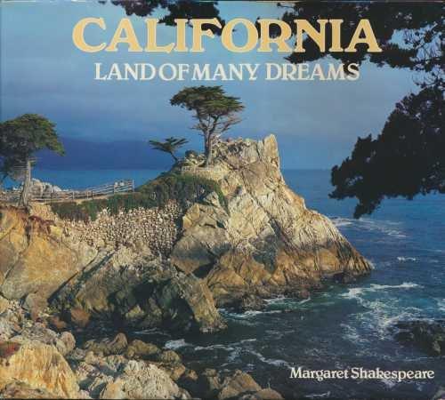 9780517414866: California: Land Of Many Dreams