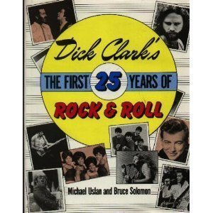 9780517415979: Dick Clark's The First 25 Years of Rock & Roll