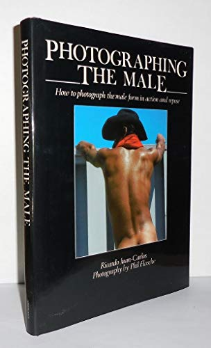 9780517421338: Photographing the Male