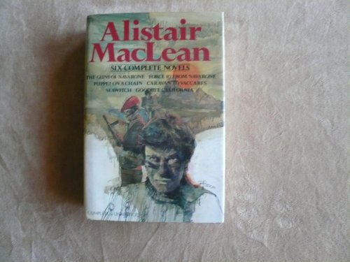 9780517421734: Alistair MacLean : Six Complete Novels