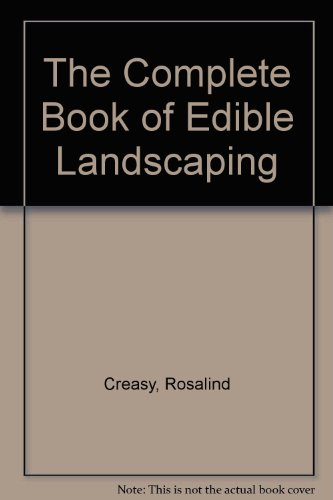 9780517424728: Compplete Book of Edible Landscaping