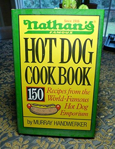 Nathan's Famous Hot Dog Cookbook: Murray Handwerker