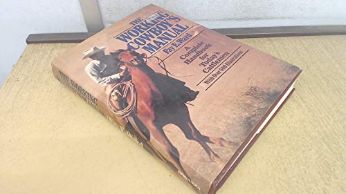 Working Cowboy's Manual: Rh Value Publishing