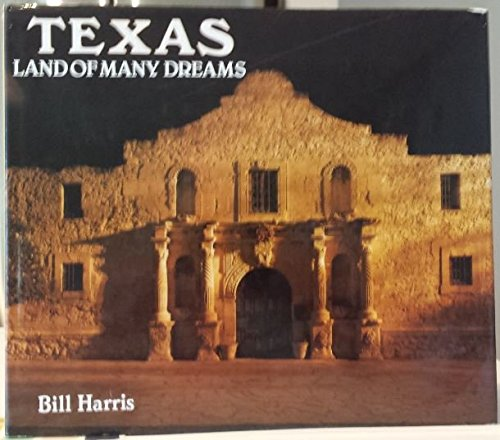 Texas Land Of Many Dreams: Rh Value Publishing