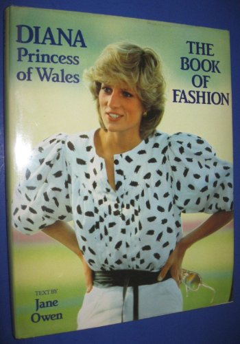 Diana Princess of Wales: The Book of Fashion: Owen, Jane