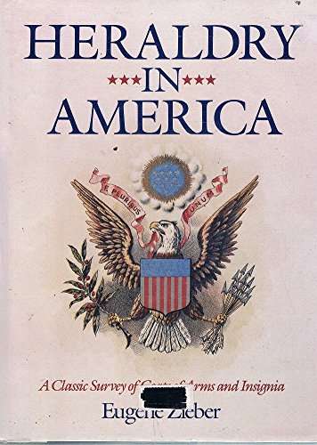 9780517431436: Heraldry in America: A Classic Survey of Coats of Arms and Insignia