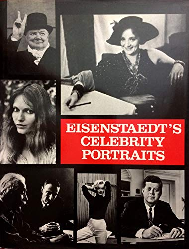 9780517433492: Eisenstaedt's Celebrity Portraits: Fifty Years of Friends and Acquaintances