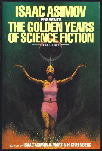 Isaac Asimov Presents the Golden Years of Science Fiction (Third Series): Rh Value Publishing