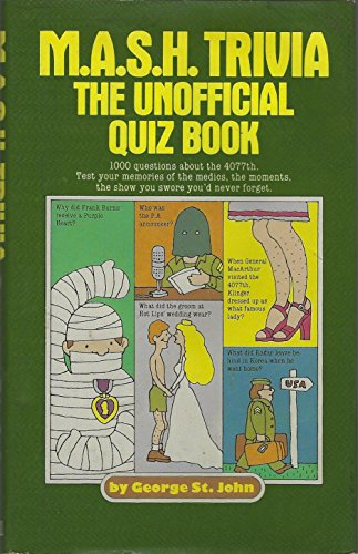 MASH Trivia: Unofficial Quiz Book: George St. John