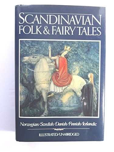 9780517436202: Scandinavian Folk and Fairy Tales: Tales from Norway, Sweden, Denmark, Finland, Iceland